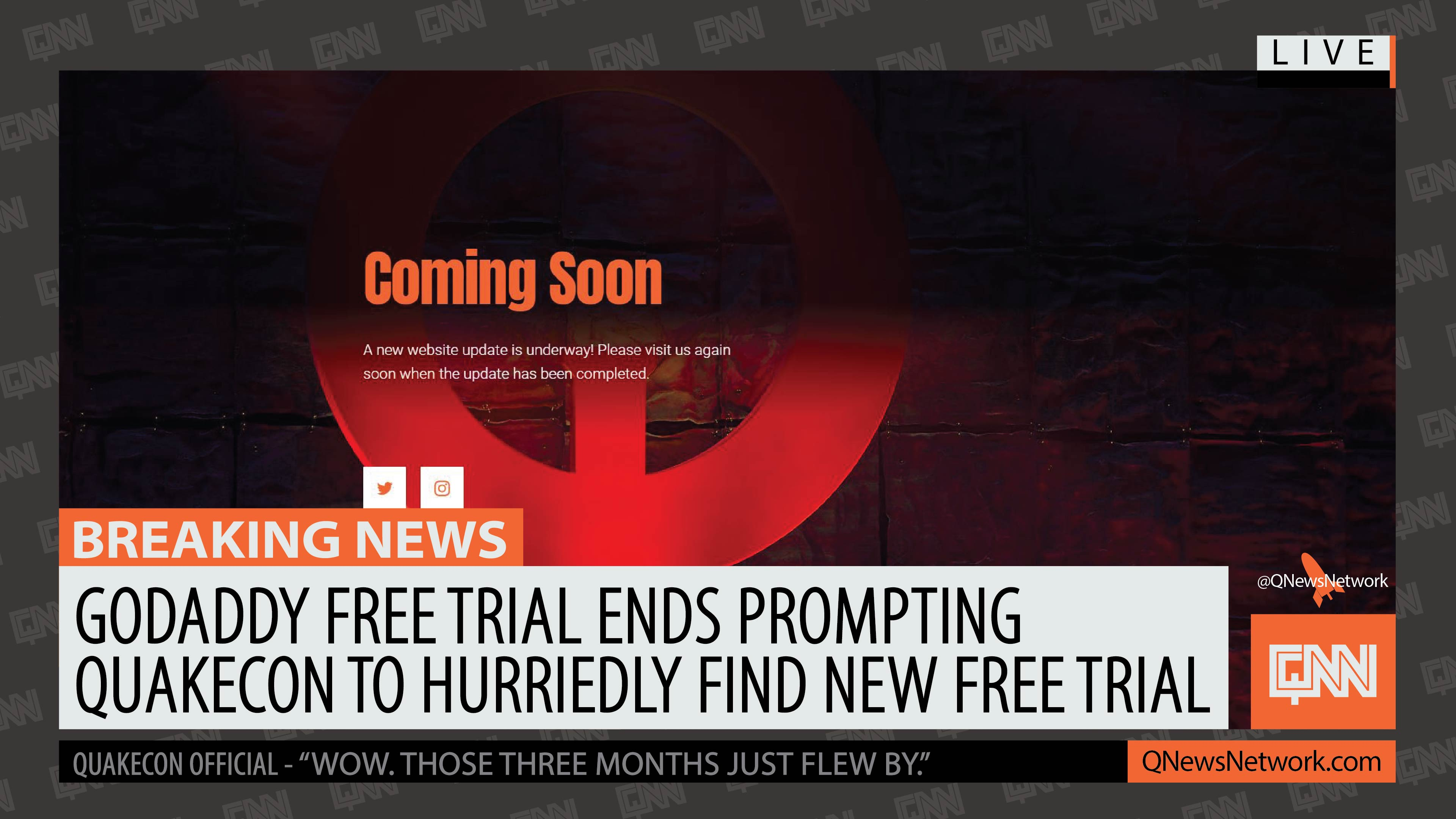 GoDaddy Free Trial Ends Prompting Quakecon to Hurriedly Find New Free Trial